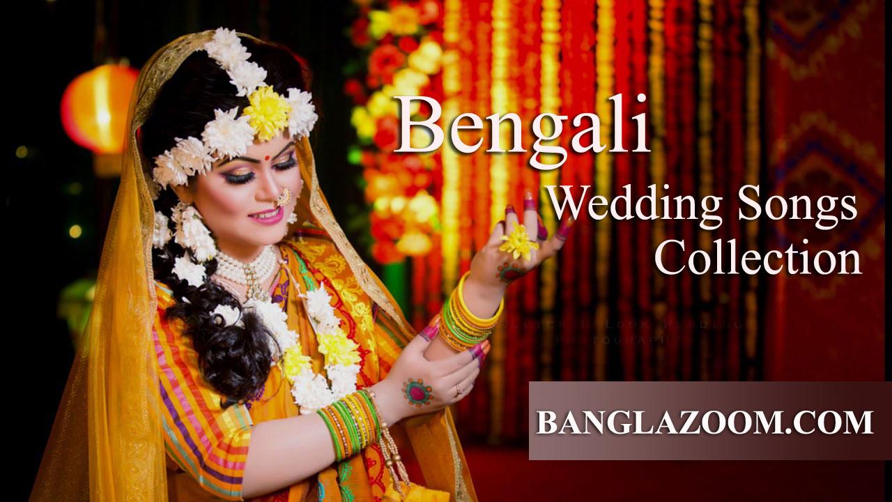 BANGLA WEDDING SONGS